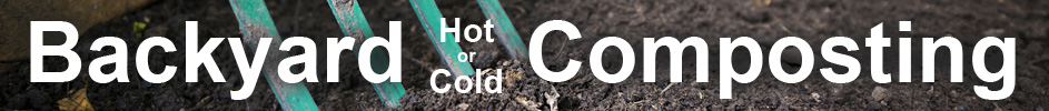Backyard Hot or Cold Composting